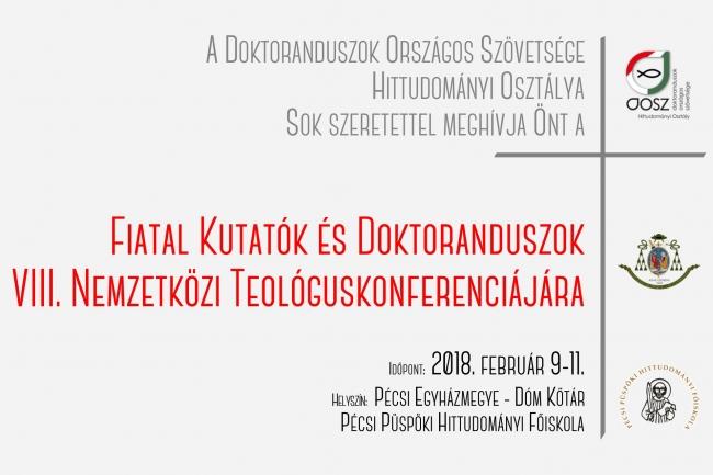 Fiatal Kutatók és Doktoranduszok VIII. Nemzetközi Teológuskonferenciája