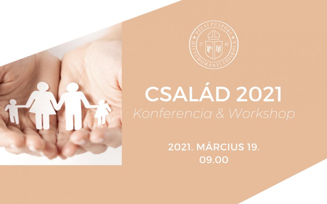 Család 2021 – Konferencia & Workshop